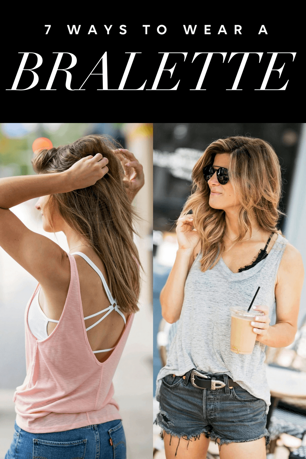 4b75697d887 How To Wear A Bralette  6 Easy Ways To Style A Bralette
