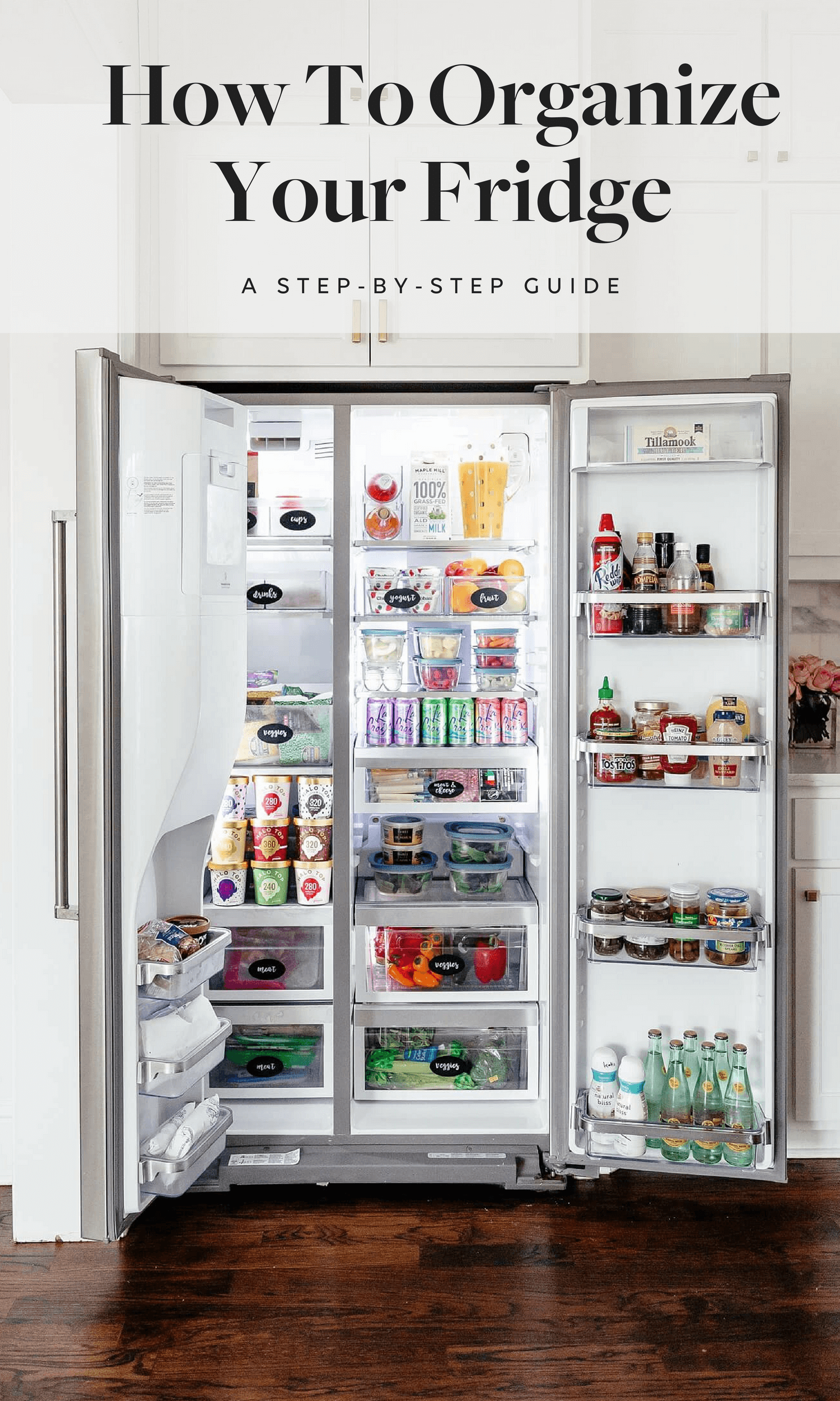 How to Organize Your Fridge & Keep it That Way • BrightonTheDay